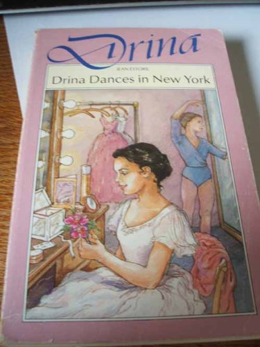 9780356198293: Drina Dances in New York (Drina Books)