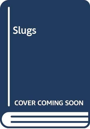 9780356200316: Slugs