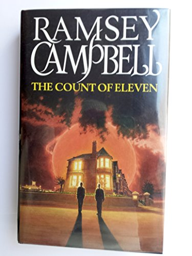 The Count of Eleven.: Ramsey Campbell.