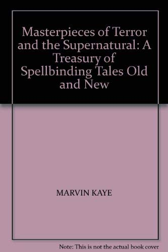 9780356202211: Masterpieces of Terror and the Supernatural: A Treasury of Spellbinding Tales Old and New