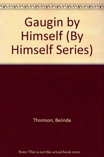 9780356203492: Gaugin By Himself (By Himself Series)