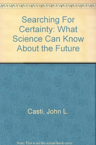 9780356203683: Searching for certainity : what science can know about the future.