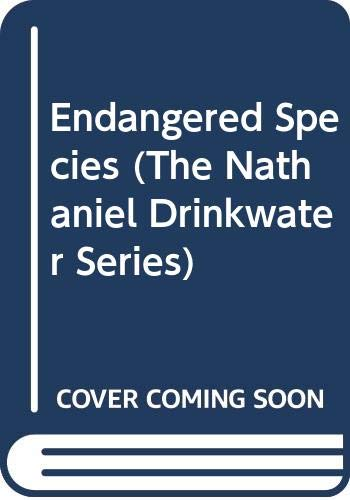 9780356204284: Endangered Species (The Nathaniel Drinkwater Series)