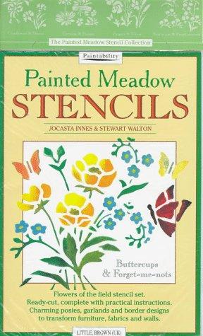 9780356206424: Painted Meadow Stencils: Buttercups & Forget-Me-Nots (Bk. 3)