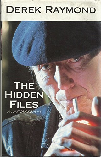 Hidden Files (0356206548) by Derek Raymond