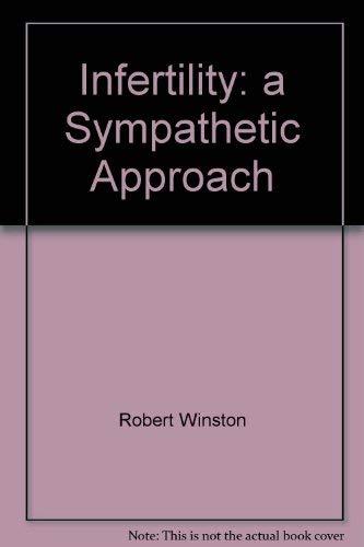9780356209142: Infertility: a Sympathetic Approach