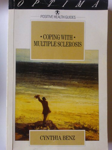 9780356210216: Coping with Multiple Sclerosis (Positive health guides)