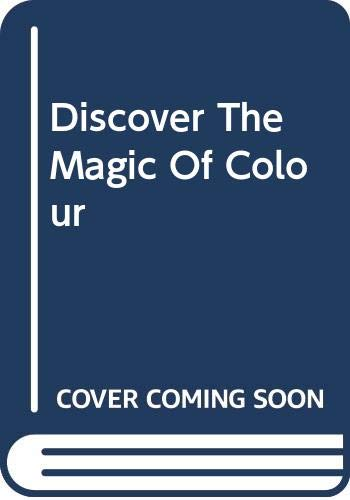 Discover the Magic of Colour: Bonds, Lilian Verner