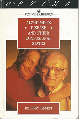9780356210469: Alzheimer's Disease and Other Confusional States (Positive Health Guide)