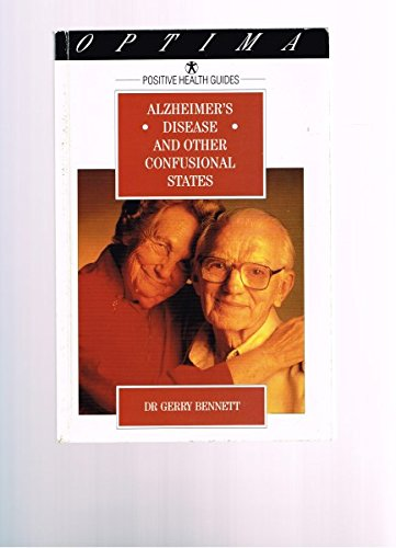 ALZHEIMER'S DISEASE AND OTHER CONFUSIONAL STATES
