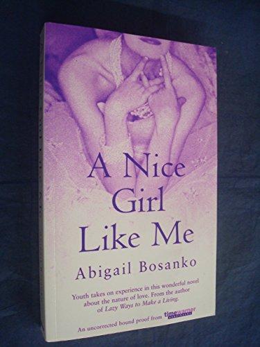9780356239781: Nice Girl Like ME