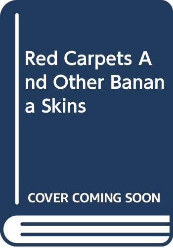 9780356245508: Red Carpets And Other Banana Skins
