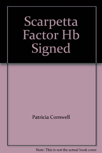 Scarpetta Factor Hb Signed: Cornwell P