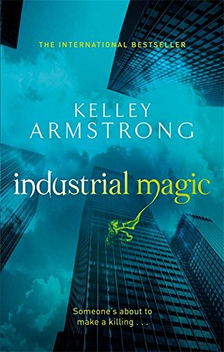 9780356500188: Industrial Magic (Otherworld, Book 4)