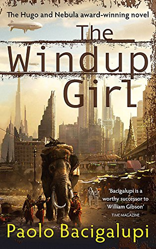 9780356500539: The Windup Girl