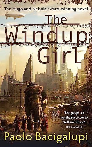 9780356500539: The Windup Girl