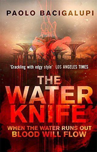 9780356500546: The Water Knife