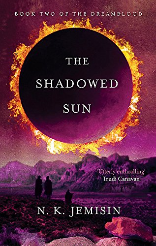 9780356500775: The Shadowed Sun: Dreamblood: Book 2