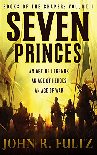 9780356500812: Seven Princes (Books of the Shaper)
