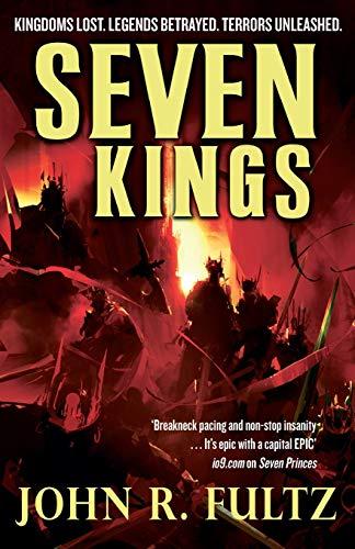 Seven Kings: Books of the Shaper: Volume 2: Fultz, John R.