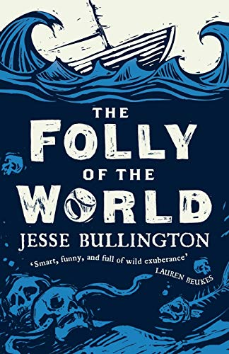 9780356500881: The Folly of the World