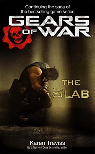 9780356501055: Gears of War: The Slab (Gears of War 5)