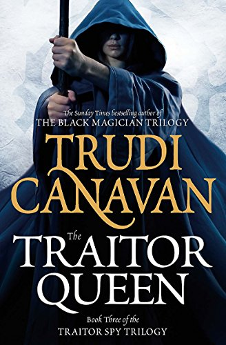 9780356501093: The Traitor Queen: Book 3 of the Traitor Spy