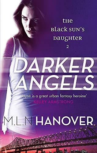 Darker Angels: Black Sun's Daughter: Book Two: Hanover, M. L. N.