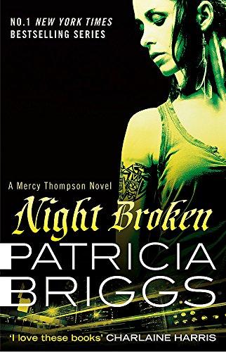 9780356501550: Night Broken (Mercy Thompson)