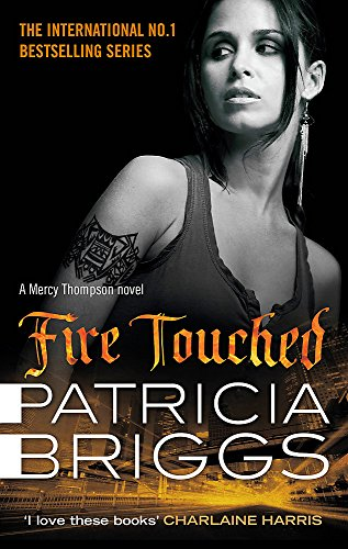 9780356501567: Fire Touched: Mercy Thompson Book 9