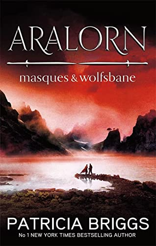 Aralorn: Masques and Wolfsbane: Briggs, Patricia