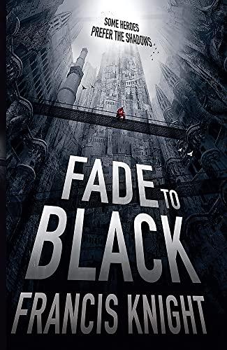 9780356501666: Fade to Black (Pain Mage Trilogy) (Rojan Dizon Novels)