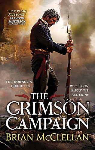 9780356502045: The Crimson Campaign: Book 2 in The Powder Mage Trilogy