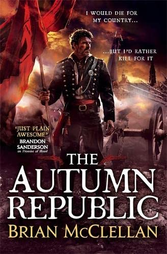 9780356502069: The Autumn Republic (Powder Mage trilogy)