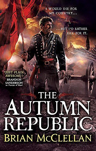 9780356502076: The Autumn Republic (Powder Mage trilogy)