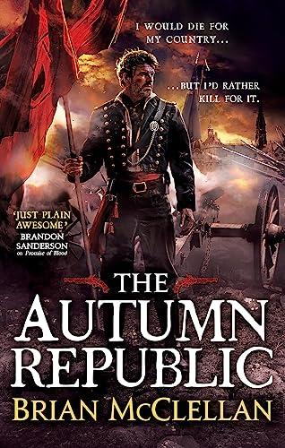 9780356502076: The Autumn Republic (Powder Mage trilogy)