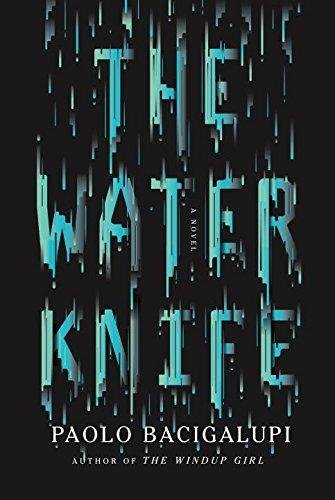 9780356502120: The Water Knife