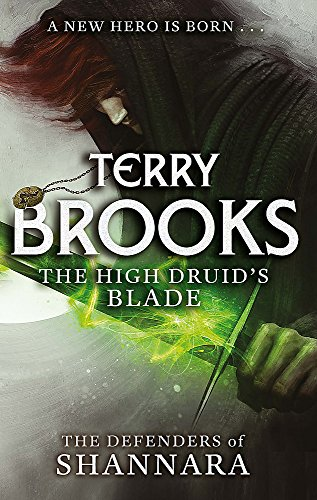9780356502182: The High Druid's Blade (The Defenders of Shannara)