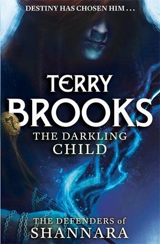 9780356502199: The Darkling Child (The Defenders of Shannara)