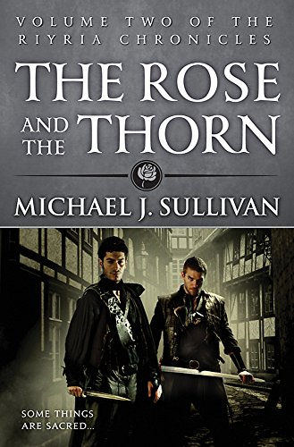 9780356502281: The Rose and the Thorn: Book 2 of The Riyria Chronicles