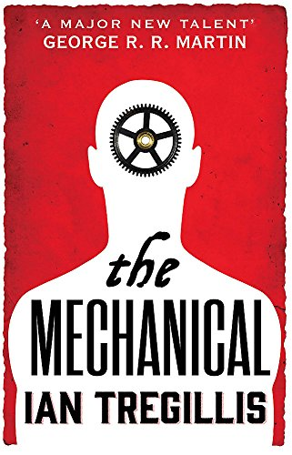 9780356502328: The Mechanical (Alchemy Wars)