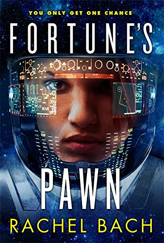 9780356502359: Fortune's Pawn: Book 1 of Paradox