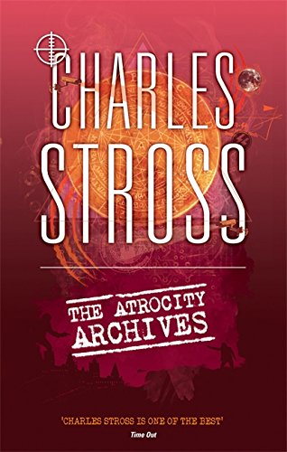 9780356502397: The Atrocity Archives (The Laundry Files)