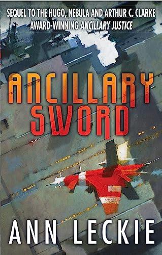 9780356502410: Ancillary Sword