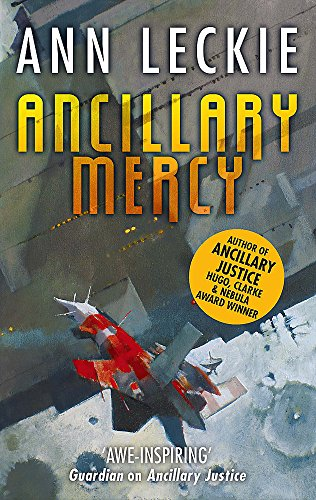 9780356502427: Ancillary Mercy (Imperial Radch)