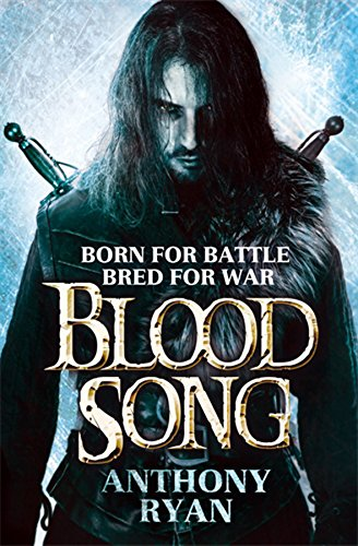 9780356502472: Blood Song: Book 1 of Raven's Shadow