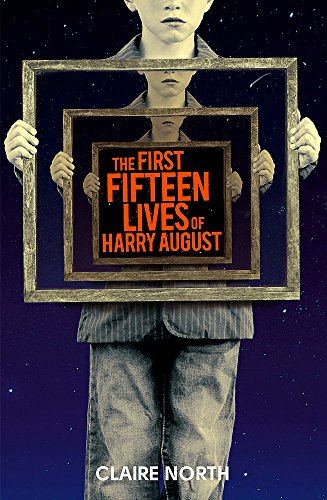 9780356502571: The First Fifteen Lives of Harry August