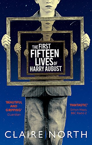 9780356502588: The First Fifteen Lives of Harry August