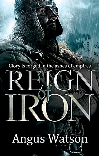 9780356502601: Reign of Iron (The Iron Age Trilogy)
