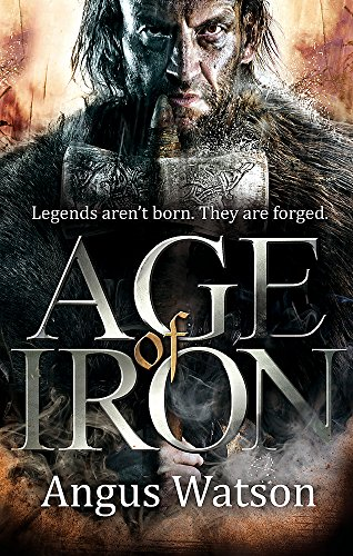 9780356502618: Age of Iron (The Iron Age Trilogy)
